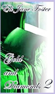 Gold And Diamonds II Eli Jane Foster